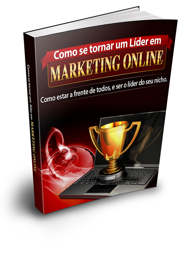 Como Se Tornar Um Líder Em Marketing Online