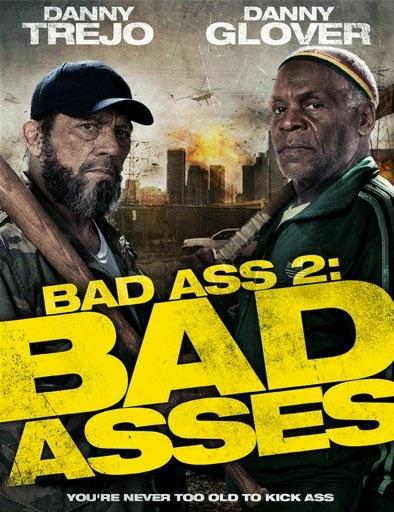Ver  Bad Ass 2 – 2014