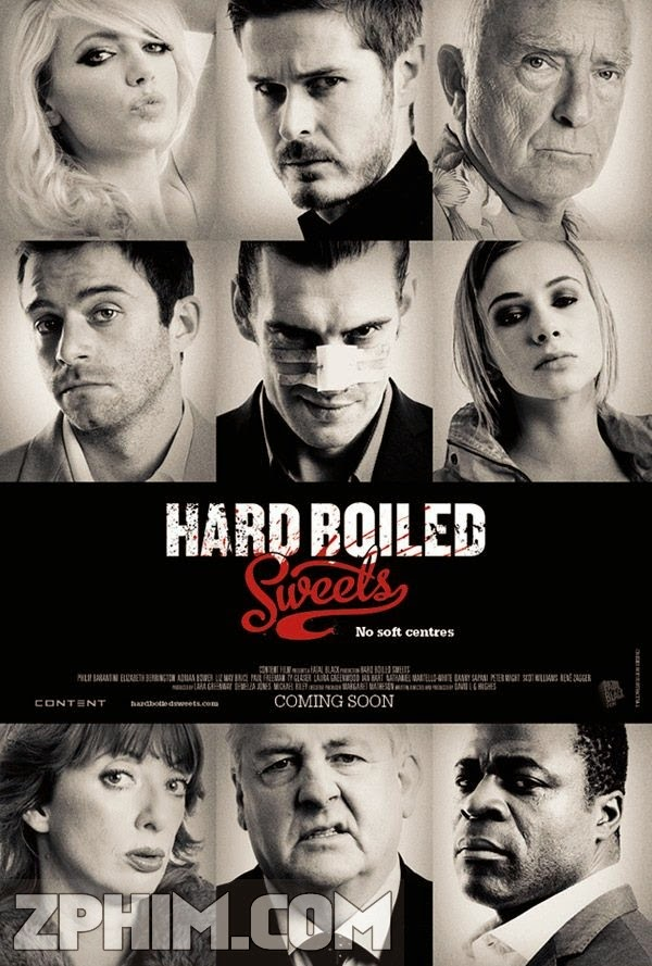 Băng Cướp Tiền Bẩn - Hard Boiled Sweets (2012) Poster