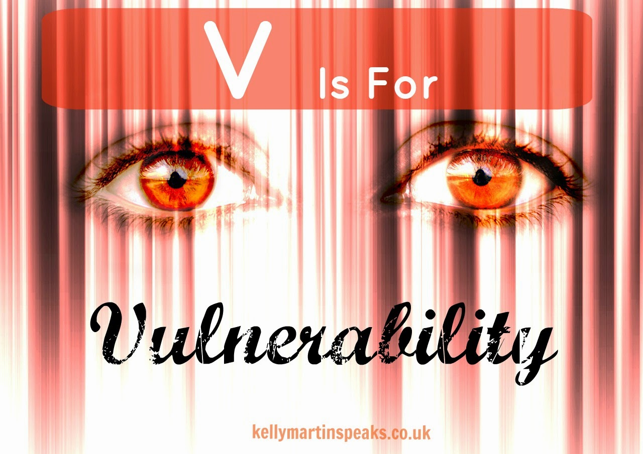 V Is For VULNERABILITY