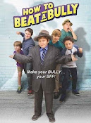 How to Beat a Bully (2014) ()