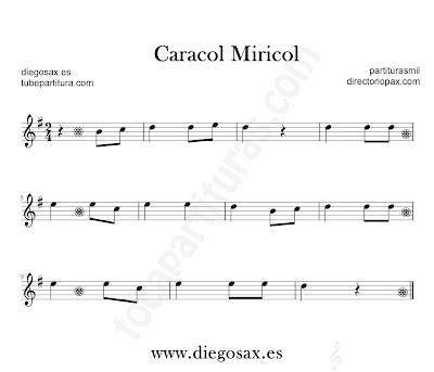 Caracol Miricol para flauta, violín, saxofón alto, trompeta, clarinete, soprano sax, tenor, oboe, corno inglés, trompa, fliscorno... partitura en Sol mayor en clave de Sol