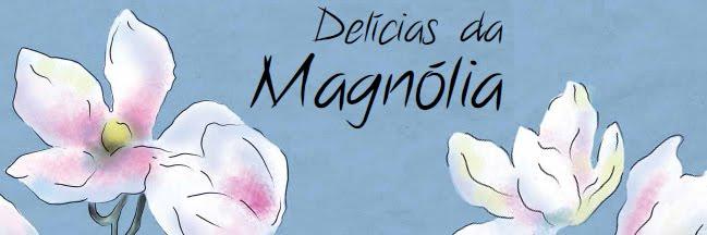 Delícias da Magnólia