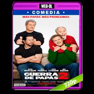 Guerra de papás 2 (2017) WEB-DL 720p Audio Dual Latino-Ingles