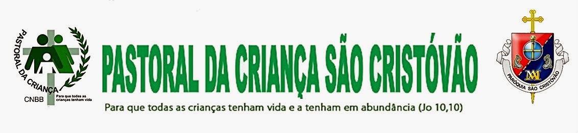 PASTORAL DA CRIANÇA SÃO CRISTÓVÃO