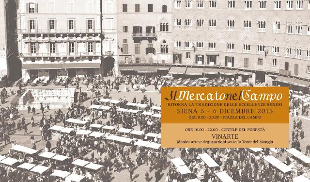 il mercato nel campo, la tradizione delle eccellenze senesi. 5 e 6 dicembre 2015 a siena