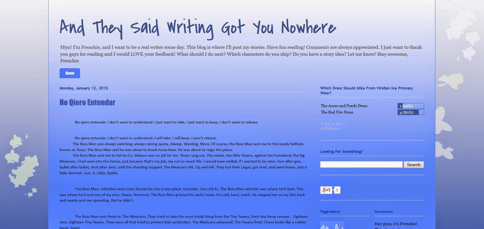 http://andtheysaidwritinggotyounowhere.blogspot.com/