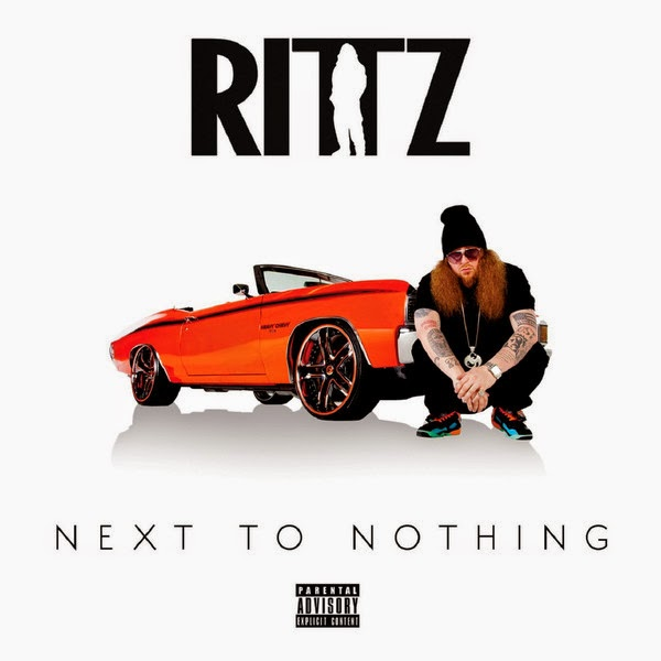 Rittz - Next to Nothing (Deluxe Edition) Cover