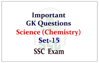 Important GK Questions from Science (Chemistry) for SSC CGL Exam