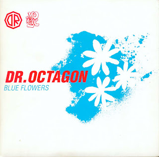 Dr. Octagon / Blue Flowers