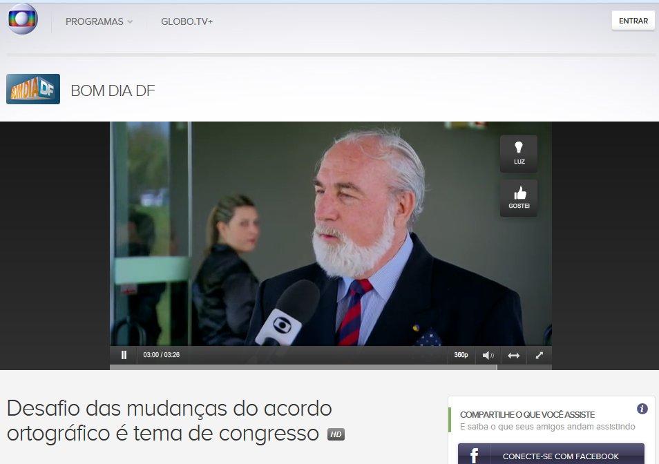 http://globotv.globo.com/rede-globo/bom-dia-df/t/edicoes/v/desafio-das-mudancas-do-acordo-ortografico-e-tema-de-congresso/3624827/