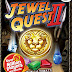 Jewel Quest - 2 Full Free