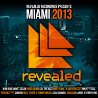 Revealed Recordings presents Miami 2013 EXCLUSIVE