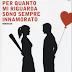 """Oggi in libreria: """"Per quanto mi riguarda sono sempre innamorato"""" di Sandro Settimj"""