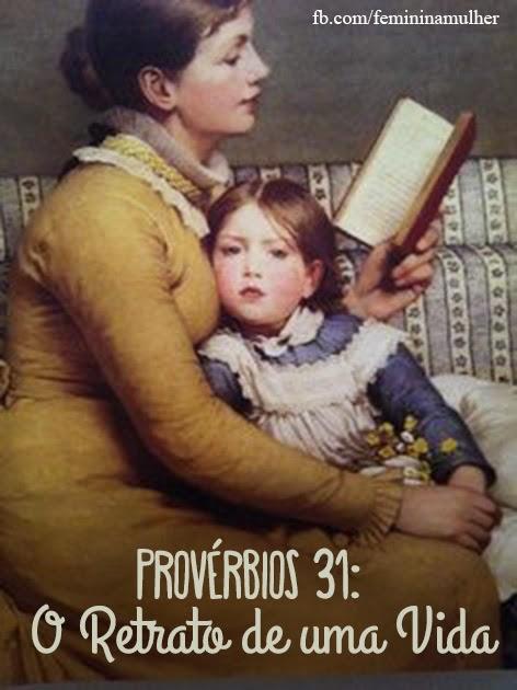 Prov 31: O Retrato de Uma Vida