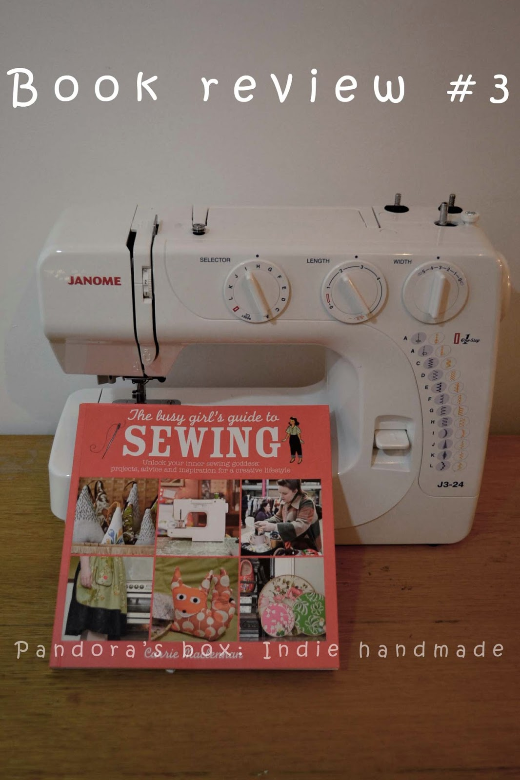 Book review: The busy girl's guide to sewing