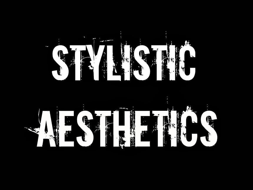 Stylistic Aesthetics