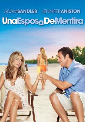 Una Esposa de Mentira (2011)
