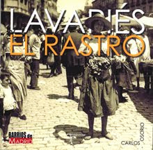 """""""Lavapiés y El Rastro"""""""