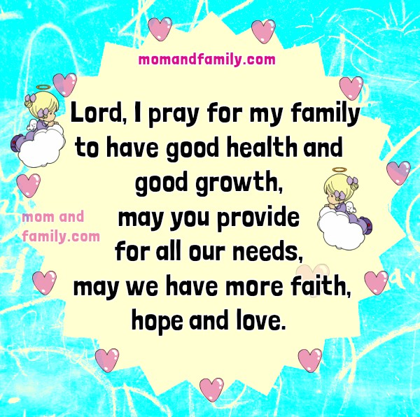 Short prayer for my family, mom and family love, free prayer for my children protection, safety, christian prayer, christian images by Mery Bracho.