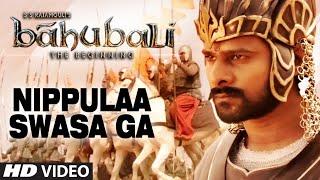 Nippulaa Swasa Ga Video Song __ Baahubali (Telugu) __ Prabhas, Rana Daggubati, Anushka, Tamannaah