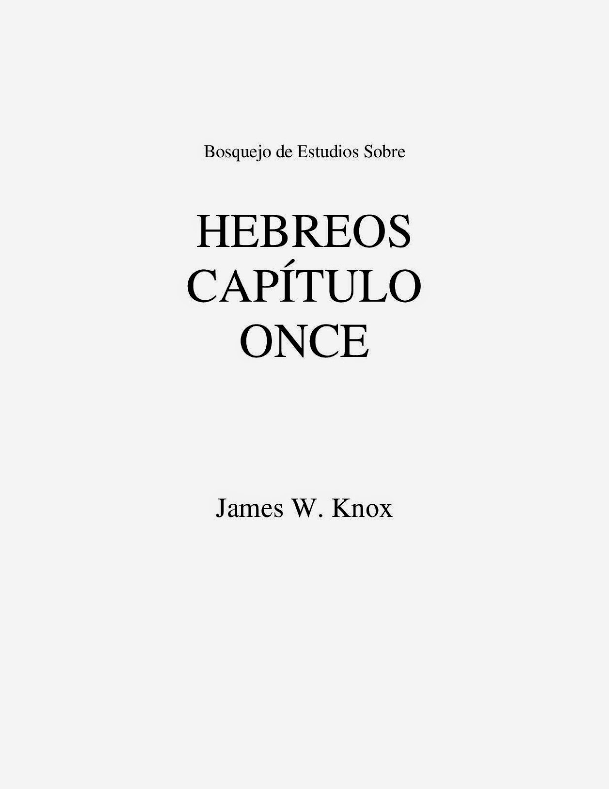 James W. Knox-Hebreos Capítulo Once-