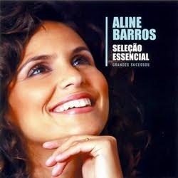 Aline Barros - Sele��o Essencial