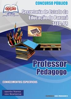 Apostila Concurso Seed/PR para Professor e Pedagogo - PANARÁ