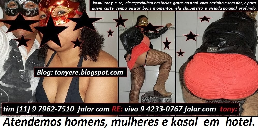 kasal tony especialista em iniciar gatas no anal, e re popozuda 1,16cm a rainha do anal.