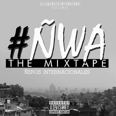 ÑWA - The Mixtape VMI (2015)
