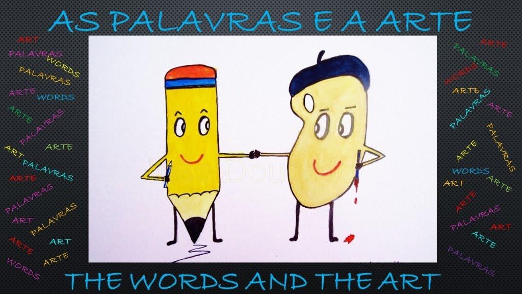 AS PALAVRAS E A ARTE