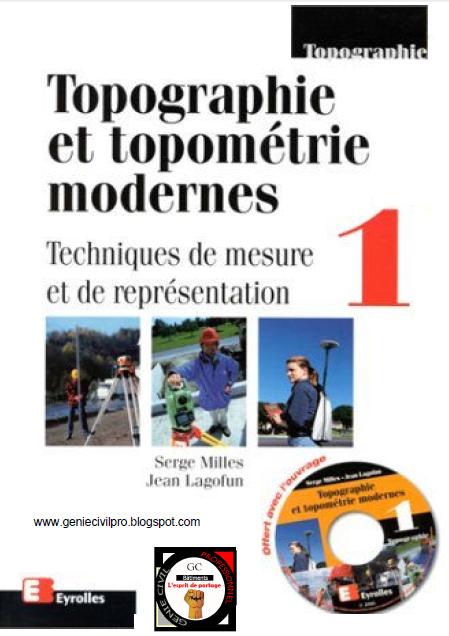 Topographie et topométrie modernes Par Serge Milles et jean lagofun Tom 1&2  Tom1