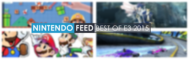 Nintendo Feed's Best of E3 2015 Awards