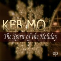 Keb\' Mo\' - The Spirit Of The Holiday EP