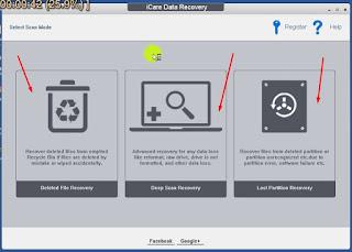 1 - Tampilan iCare Data Recovery dan Tentukan Skenaria Pemulihan Data