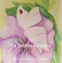 La farfalla invisibile, testo e illustrazione di Lucia Lanza