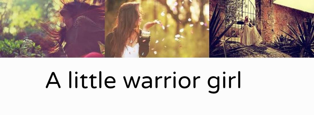 ¡ A little warrior girl