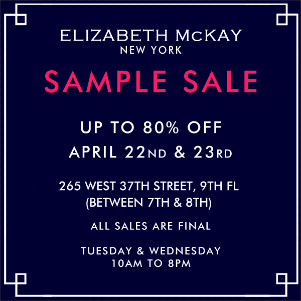ELIZABETH MCKAY NY SAMPLE SALE