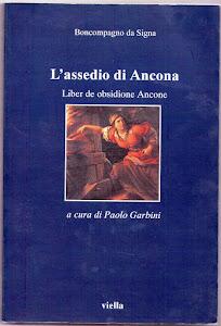 L'Assedio di Ancona, a cura di Paolo garbini