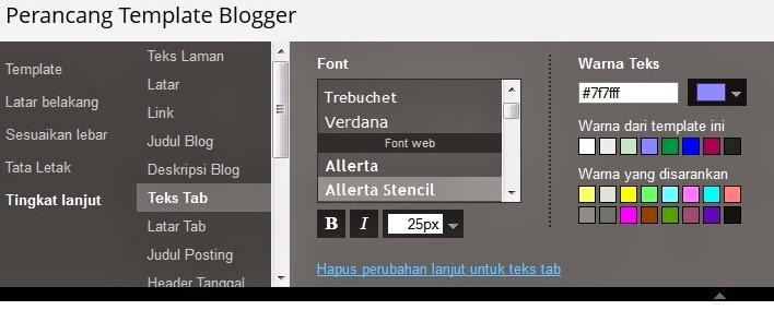 Cara mengubah jenis font pada template blogger