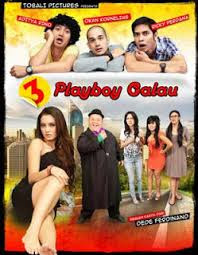 Film 3 Playboy Galau 2013 Full Movie