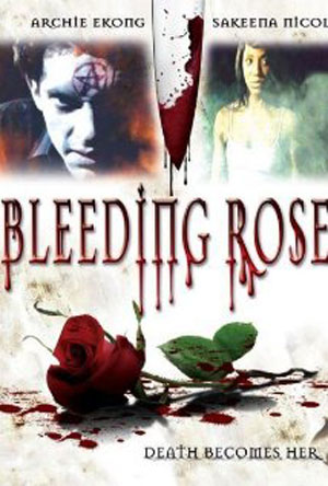 Bleeding Rose (2007)
