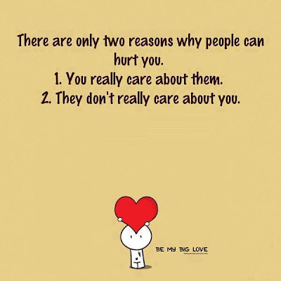 There are only two reasons why people can hurt you.