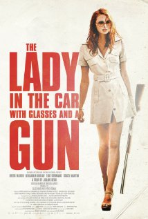 The Lady in the Car with Glasses and the a Gun 2015