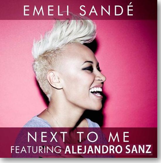 "EMELI_SANDÉ_""Next_To_Me_feat_ALEJANDRO_SANZ_DOS_GRANDES_ARTISTAS"