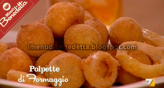 Polpette di Formaggio di Benedetta Parodi