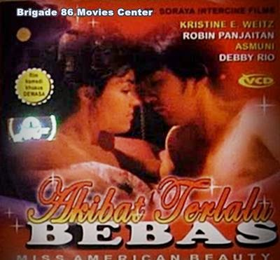 Brigade 86 Movies Center - Akibat Terlalu Bebas (1987)
