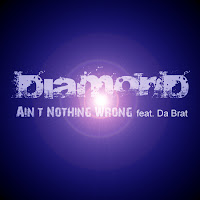 Diamond. Ain't Nothing Wrong (feat. Da Brat)