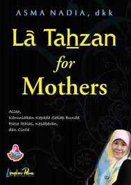 Download Ebook La Tahzan for Mothers | Download Buku Gratis