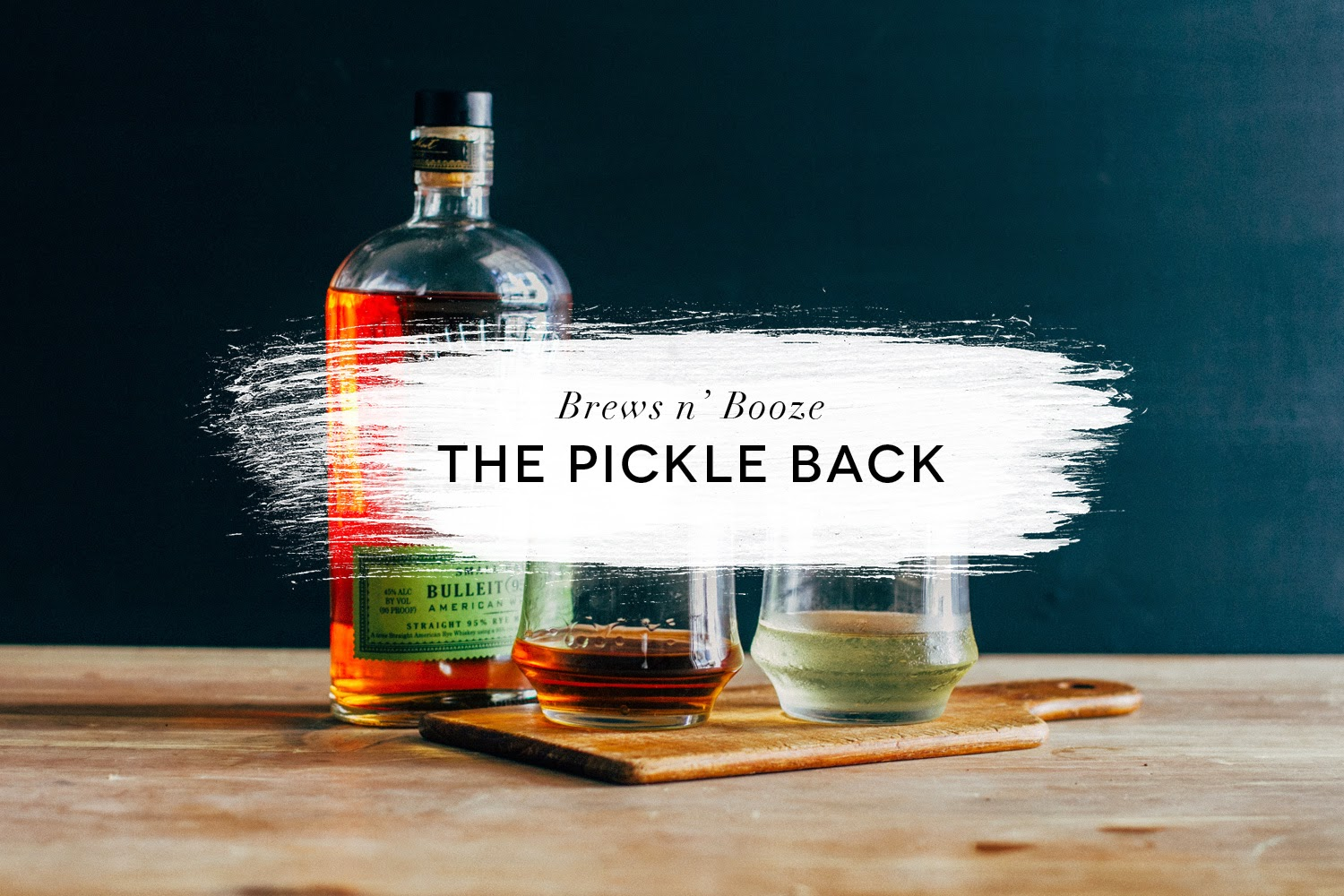 pickleback, whiskey, bulleit rye, rye whiskey, whiskey cocktail, cocktail, bulleit, los angeles whiskey